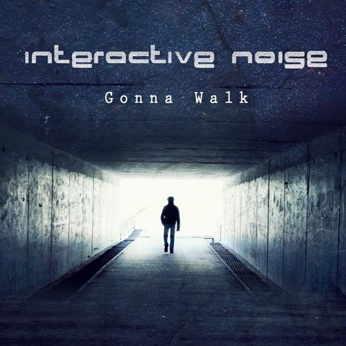 186.Interactive noise -Gonna walk Cover 1500x1500.jpg