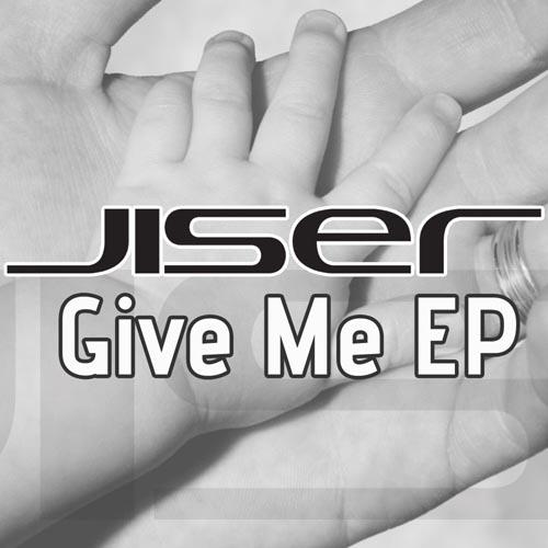 275.Jiser - Give Me Ep Artwork.jpg