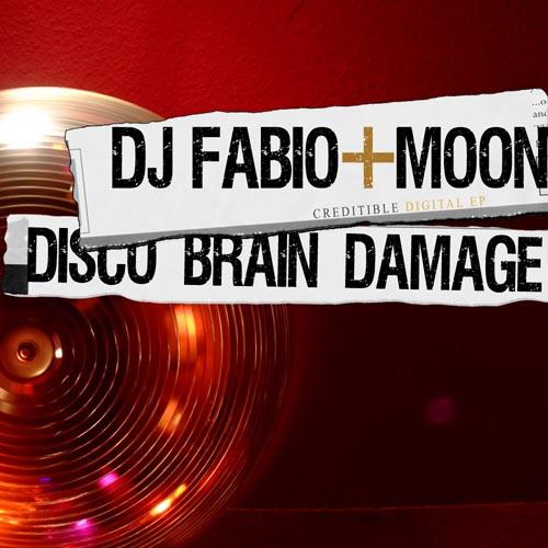 288.Dj Fabio & Moon  Disco Brain Damage Ep 1000x1000.jpg