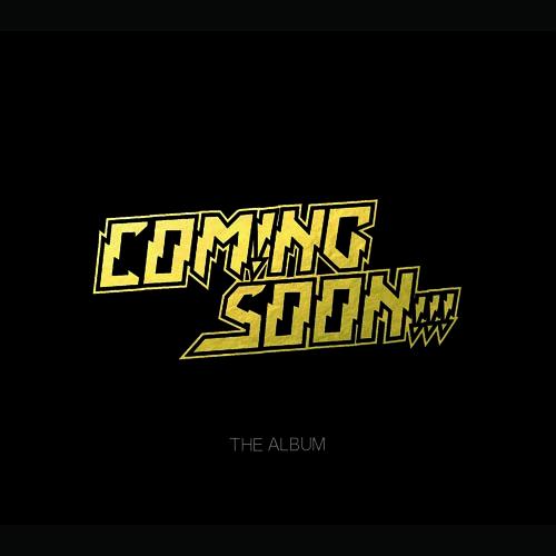 2.Coming Soon - The Album (ArtWork) square.jpg