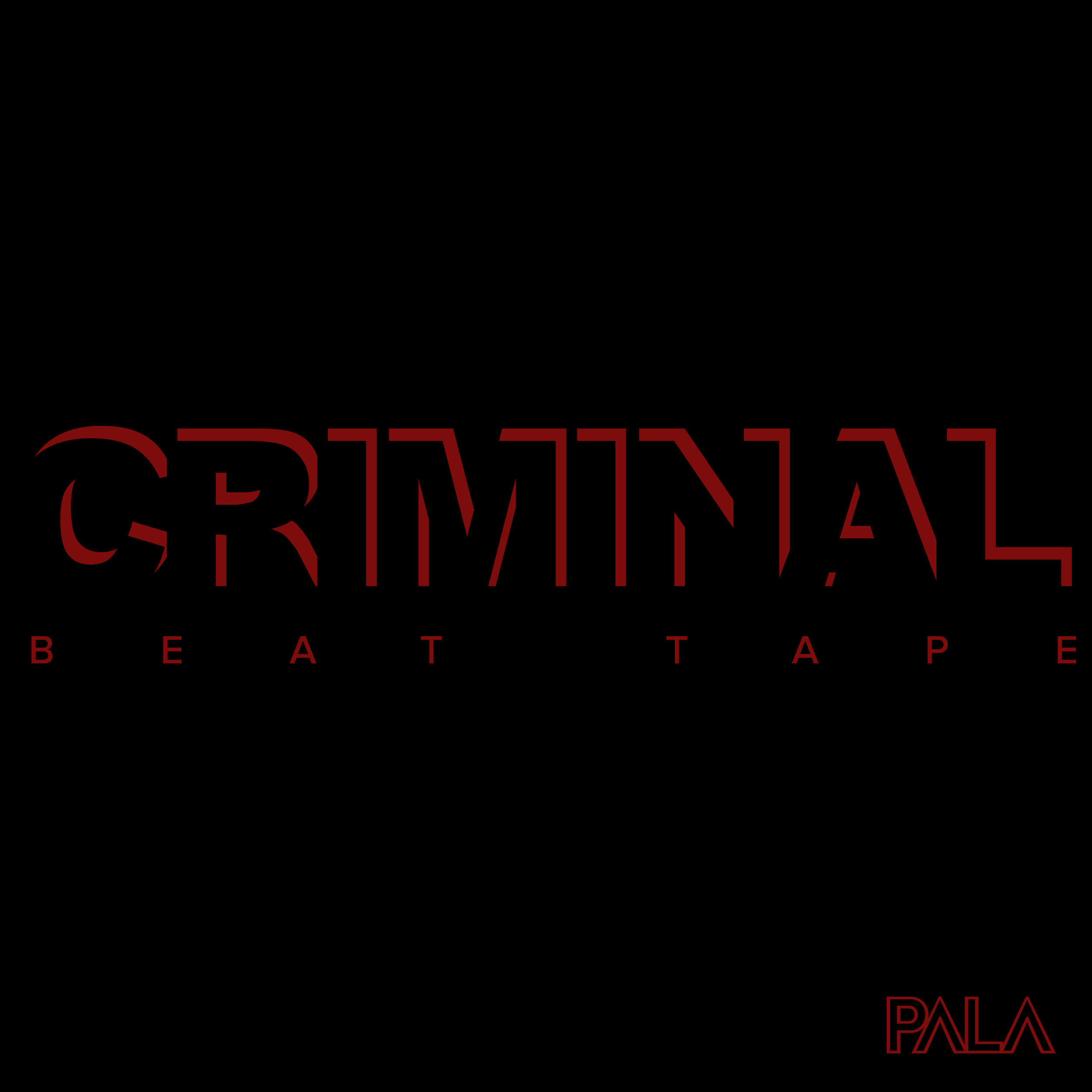 Cover artwork for CRIMINAL Beat Tape by PALA