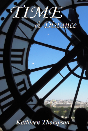 TIME AND DISTANCE by Kathleen Thompson