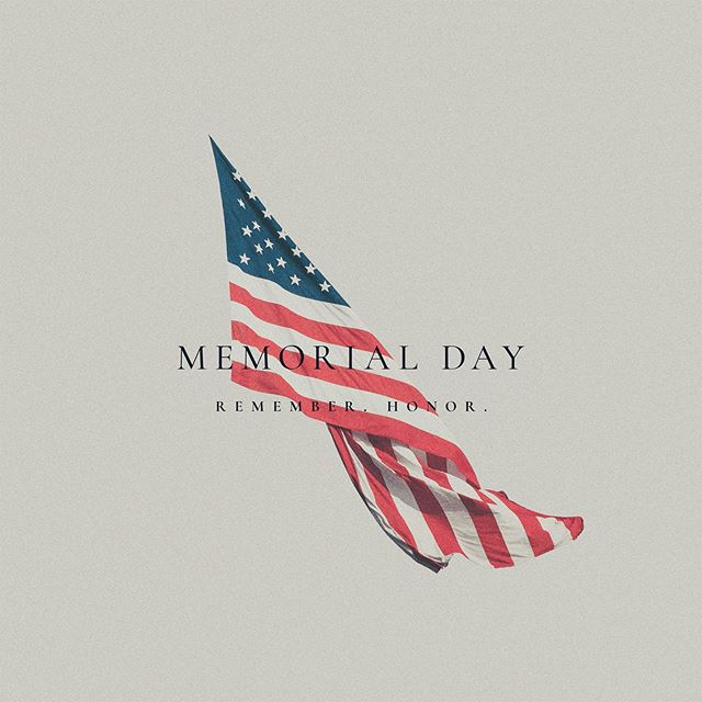 On Memorial Day, we honor those who died serving and fighting for our freedom.