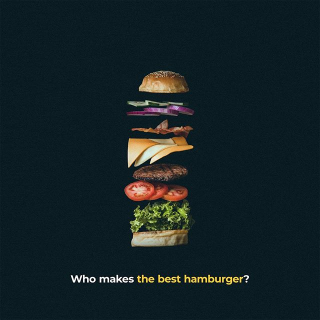 It's National Burger Day! Who makes the best hamburger around town?