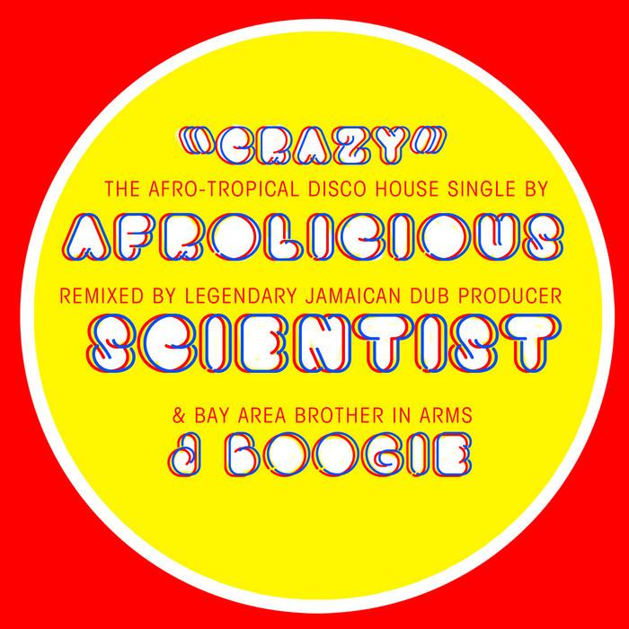 Crazy (Scientist & J Boogie Remixes) (2014)