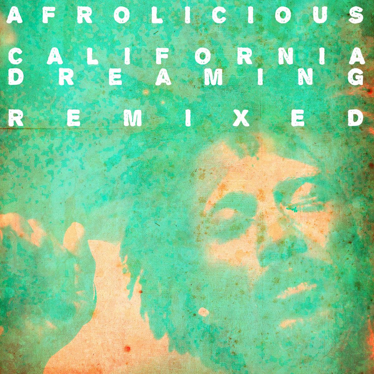 California Dreaming Remixed (2014)