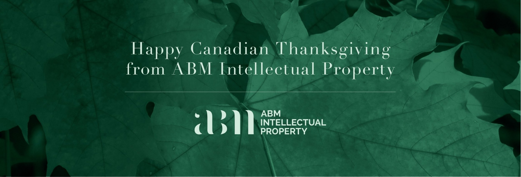 ABM IP wishes you a happy Canadian Thanksgiving! Please note as this is a statutory holiday, the Canadian Intellectual Property Office will be closed on Monday October 8, 2018.