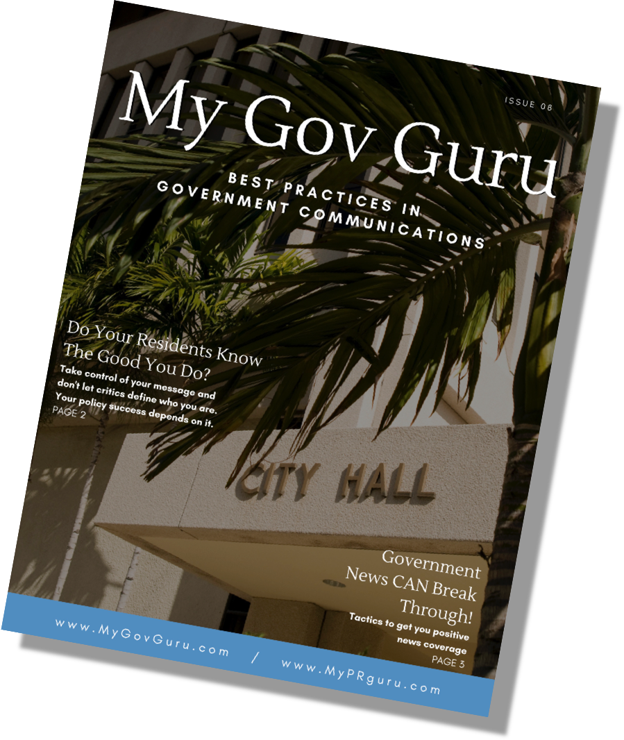Download the latest issue of My Gov Guru Magazine. - BEST PRACTICES IN GOVERNMENT COMMUNICATION