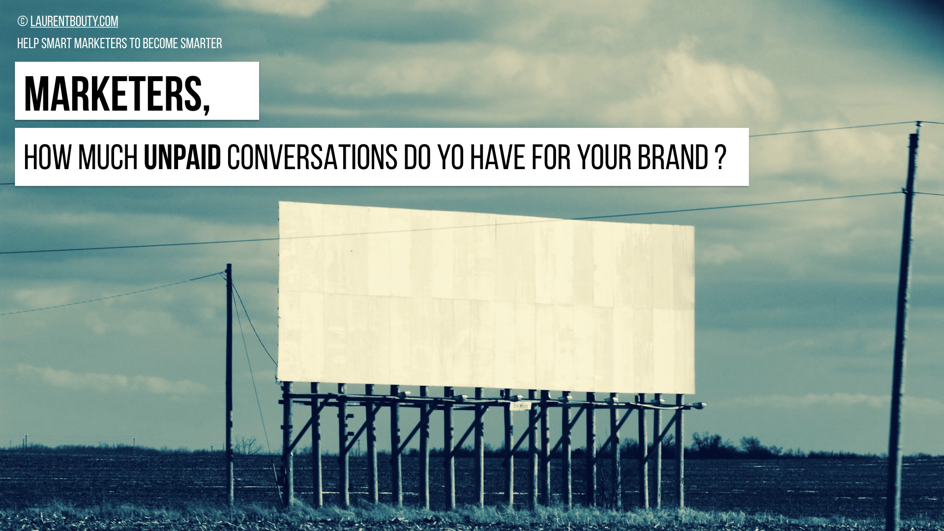 How Much Unpaid Conversations Do You Have For Your Brand