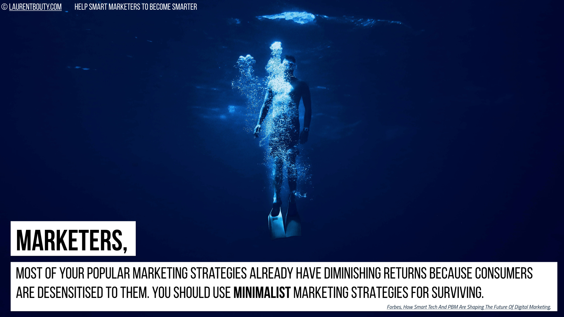 Marketers, You need Minimalist Marketing Strategies for Surviving