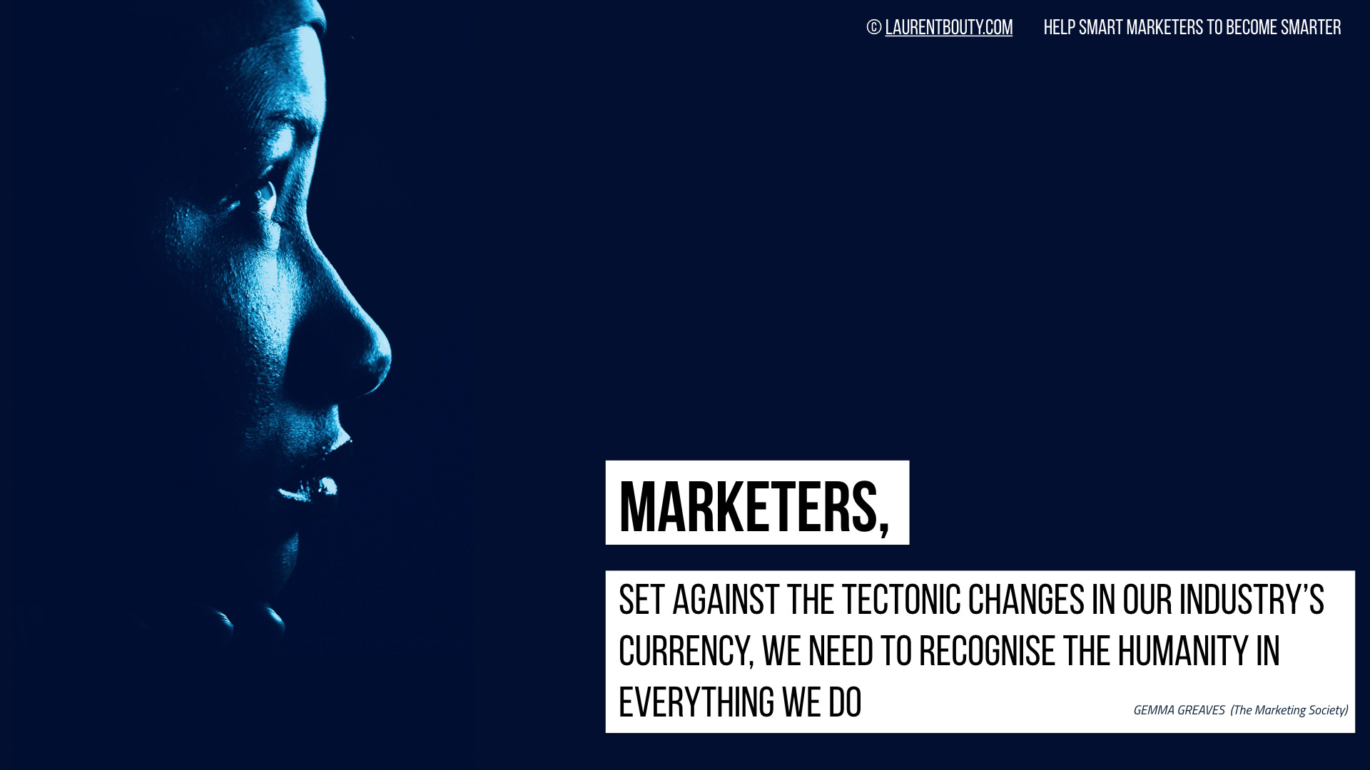 Marketers, Recognise Humanity in Everything We Do