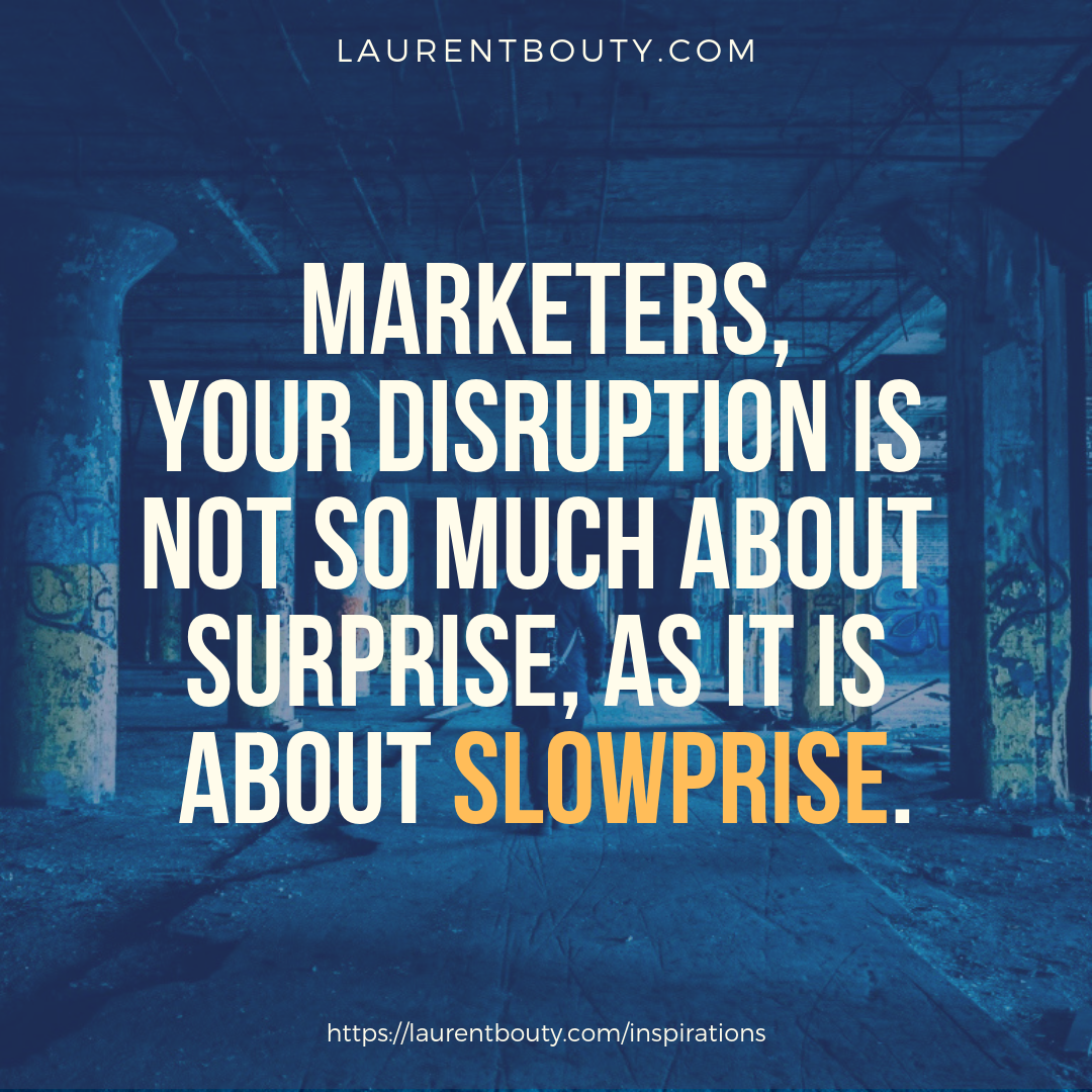 Laurent-Bouty-Disruption-is-about-slowprize.png