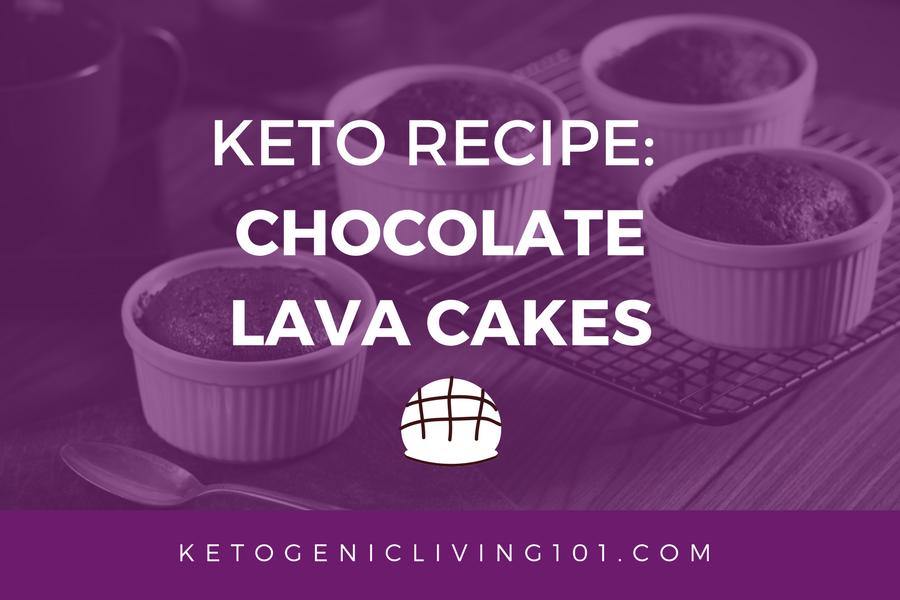 Keto Recipe: Chocolate Lava Cake