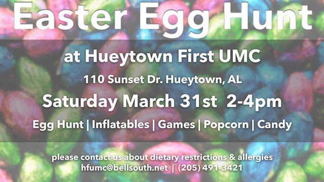 Easter is quickly approaching and we'll be having our annual Easter Egg Hunt on March 31st.  Come on out, bring a friend, and have some fun with us from 2-4pm.  Everyone's welcome - there'll be fun for all ages!. . . . #easter2018 #easteregghung #hueytownumc #thrivehueytown #thrive #hueytown #egghunt #easter #easter2k18