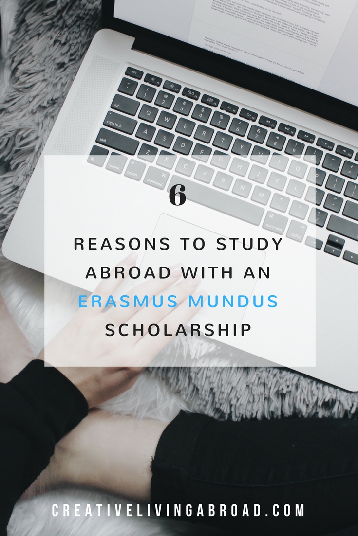reasons to study abroad erasmus mundus scholarship