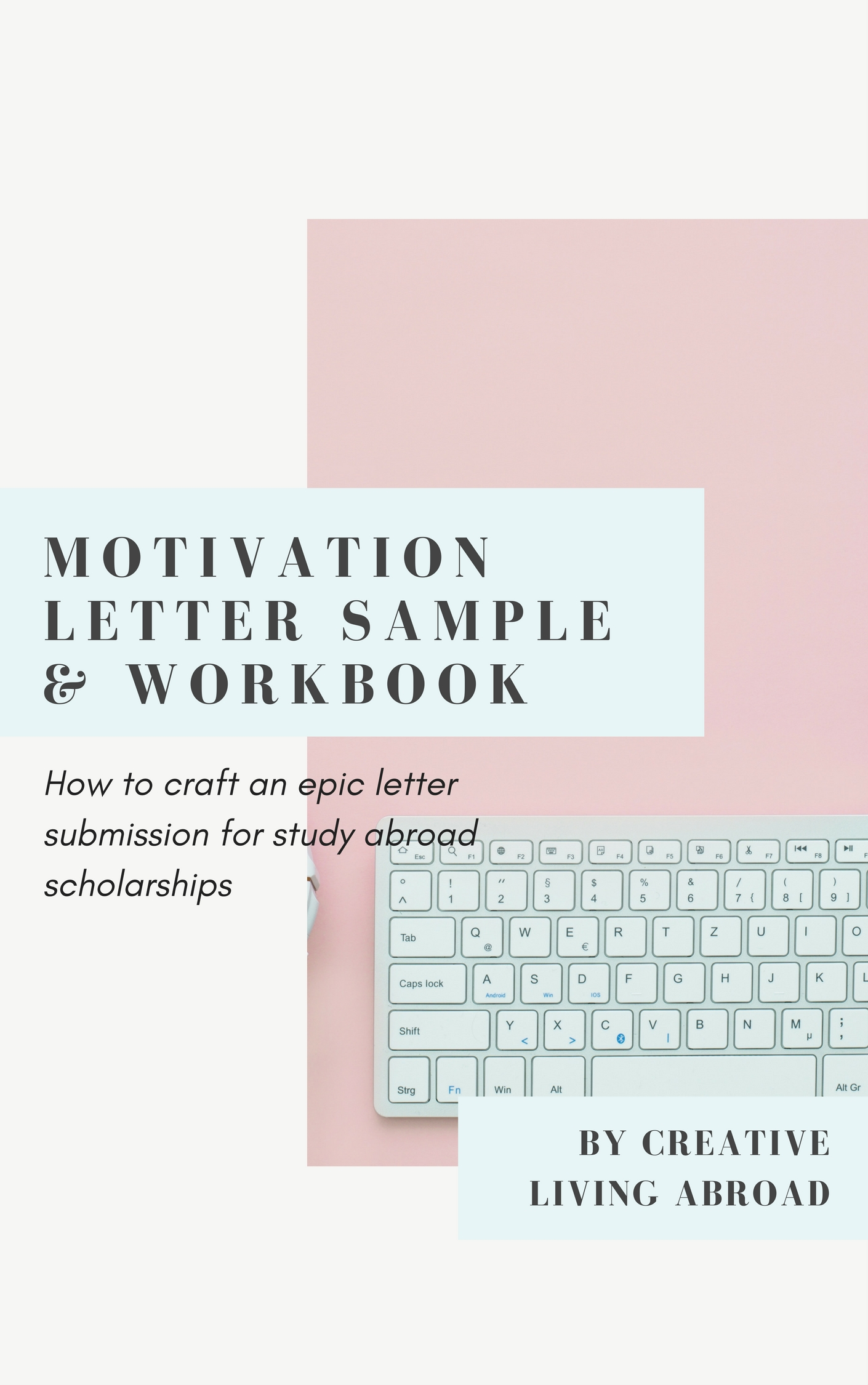 study abroad scholarship motivation letter sample and workbook