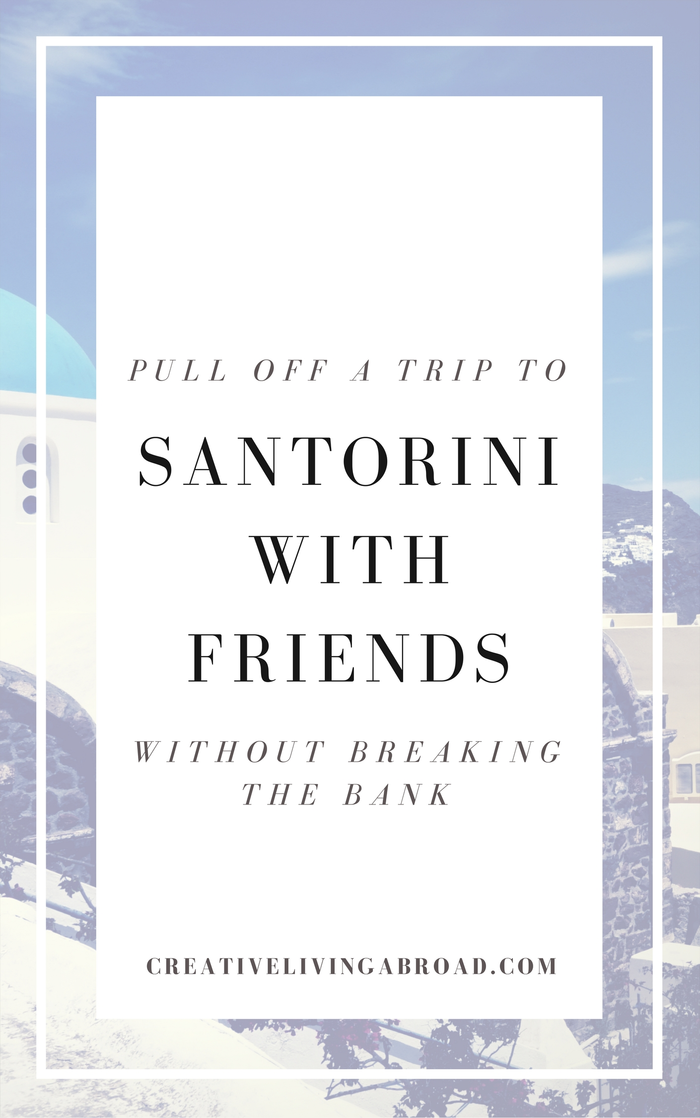 trip to santorini with friends on the cheap