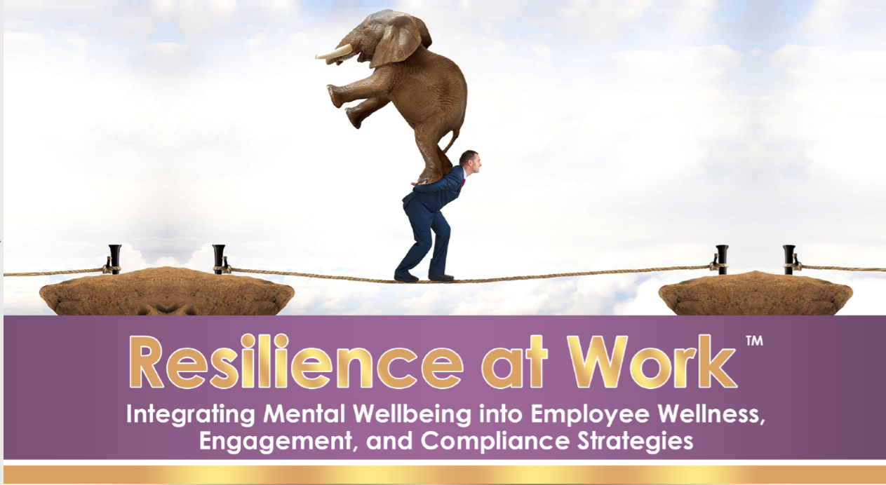 www.ResilienceAtWork.net - A Partnership between Sally Spencer-Thomas LLC and WorkSmart Partners