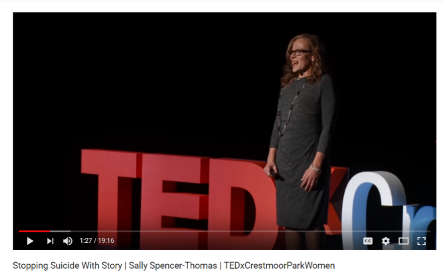 Sally Spencer-Thomas' TEDx  Video: https://youtu.be/BE428HoKoLk
