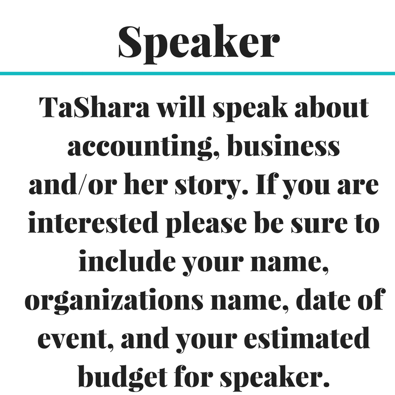 TaShara will speak about Accounting and%2For her story. If you are interested please be sure to include your name, organizations.png