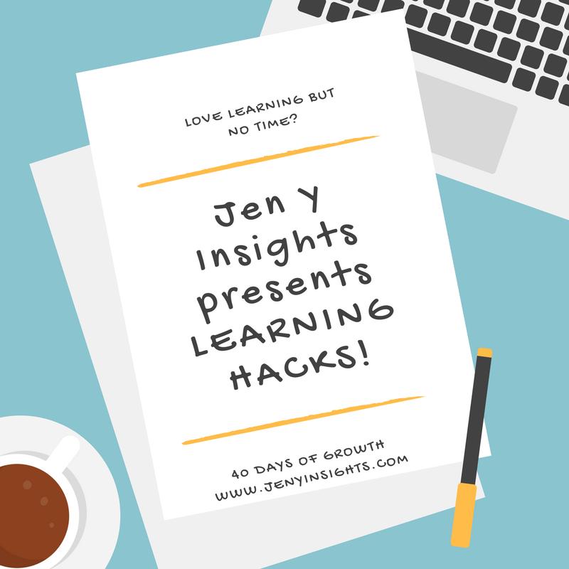 Jen Y Insights presents LEARNING HACKS.png