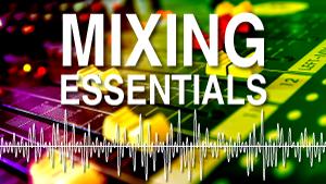 Mixing-Essentials-300x169.png