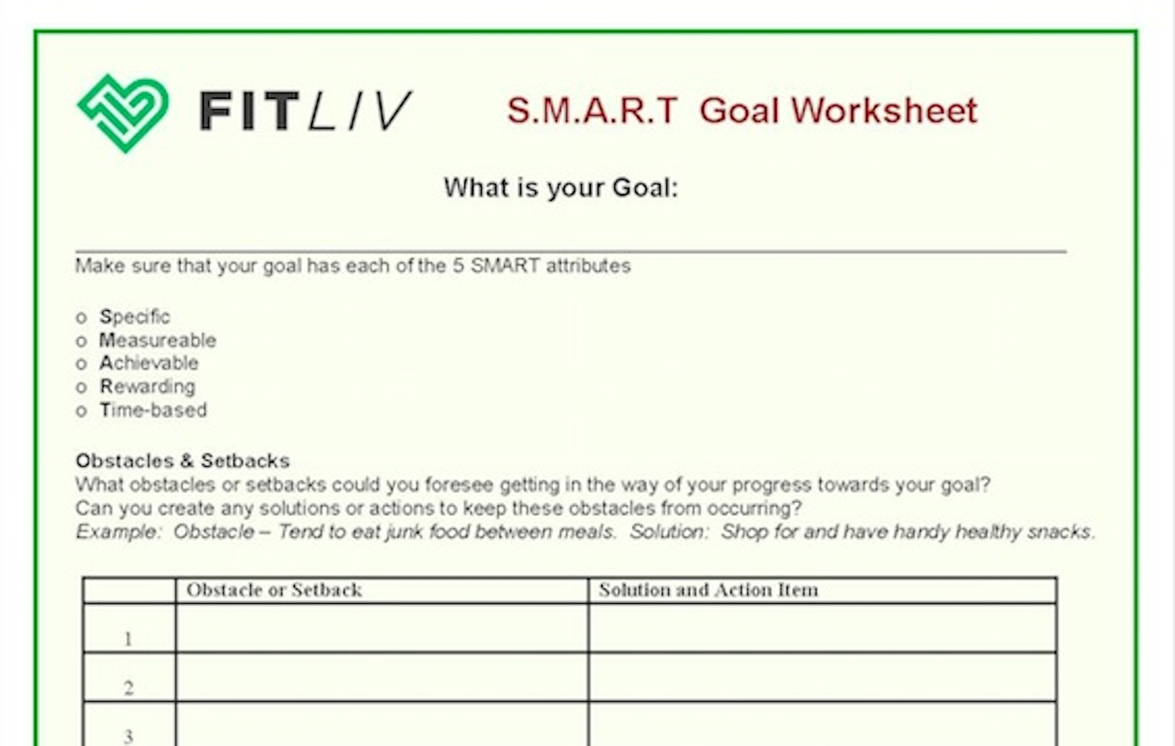 Download our SMART Goals Worksheet - Making it easy for you to create inspiring and attainable goals