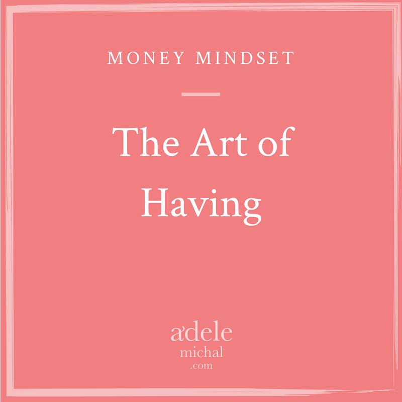 The Art of Having