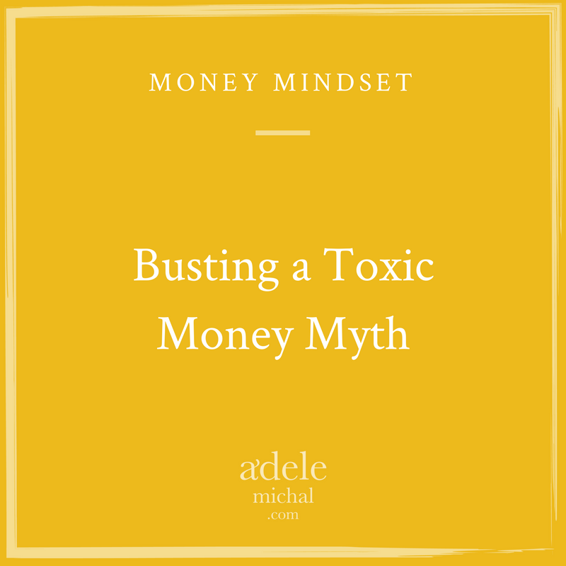 Busting a Toxic Money Myth