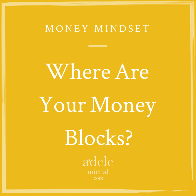 Where are your money blocks?