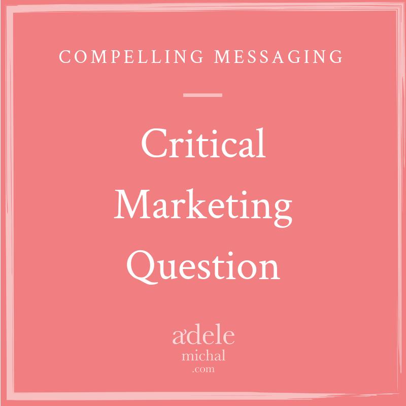 critical marketing question