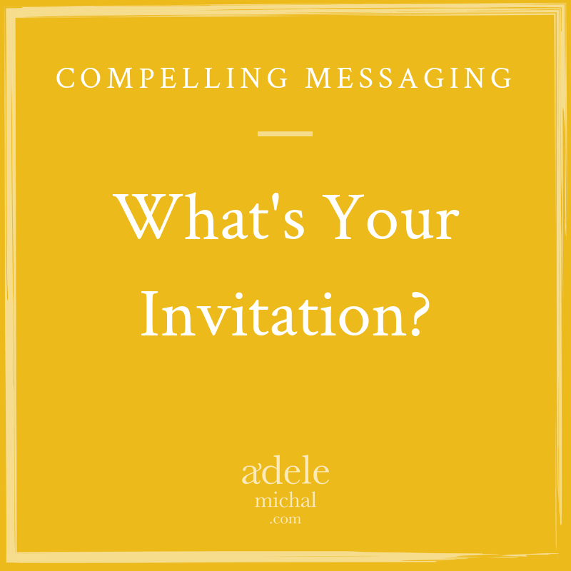What's your invitation?