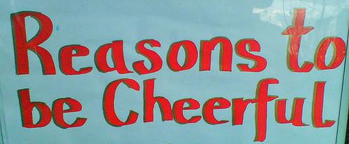 reasons-to-be-cheerful.jpg