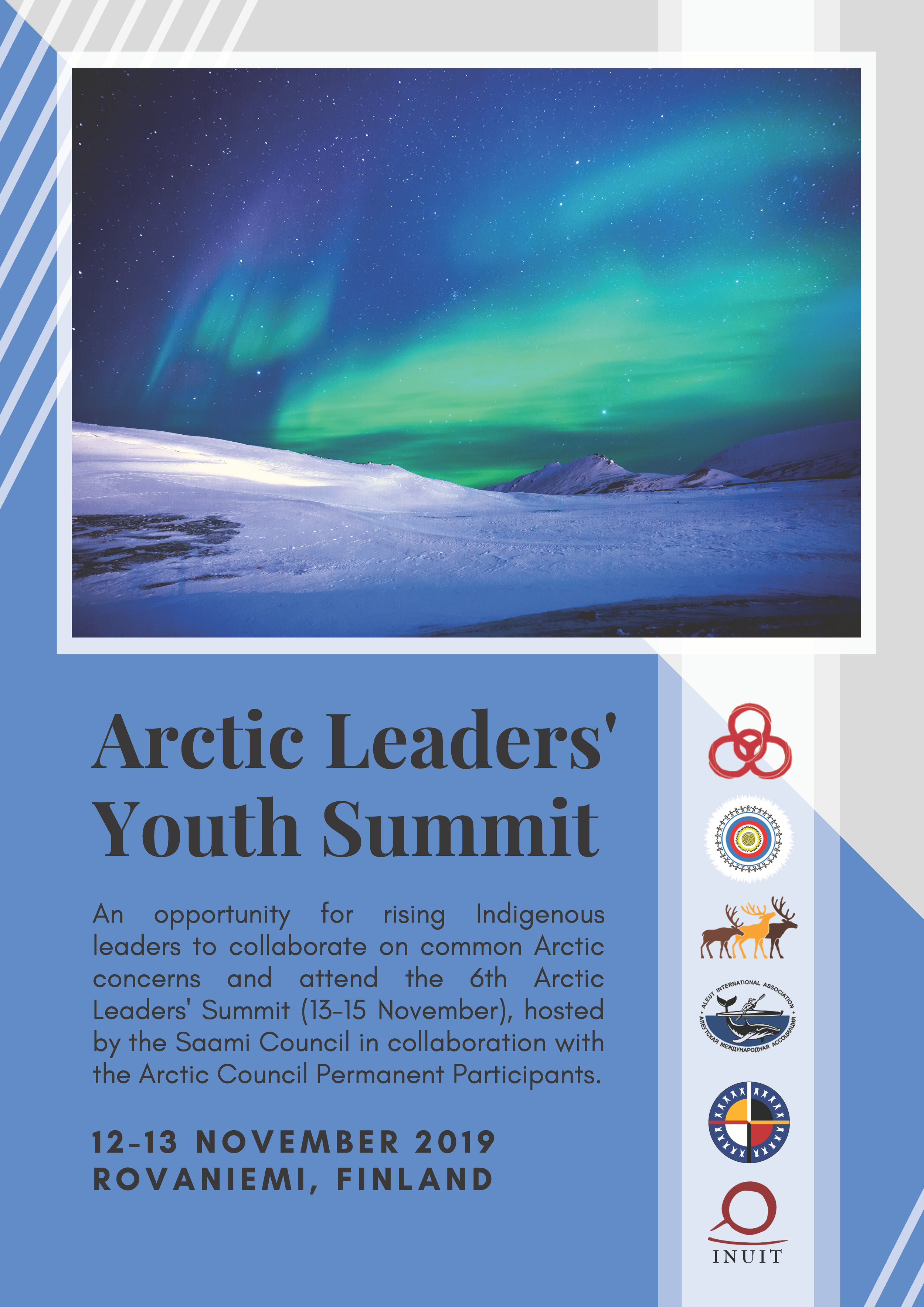 Arctic Leaders' Youth Summit - The Youth Summit is a new, complementary addition organized to provide a dedicated summit for Indigenous youth and promote youth engagement in ALS6. It will be an excellent opportunity for rising Indigenous leaders from across the circumpolar Arctic to learn about each other's homelands, discuss issues of joint concern, and build their networks and skills in international cooperation.Primarily developed by Saami youth organizations, the program will allow youth nominees to share dreams for their common Arctic future, prepare for ALS6 and compose a declaration that will be presented during ALS6.