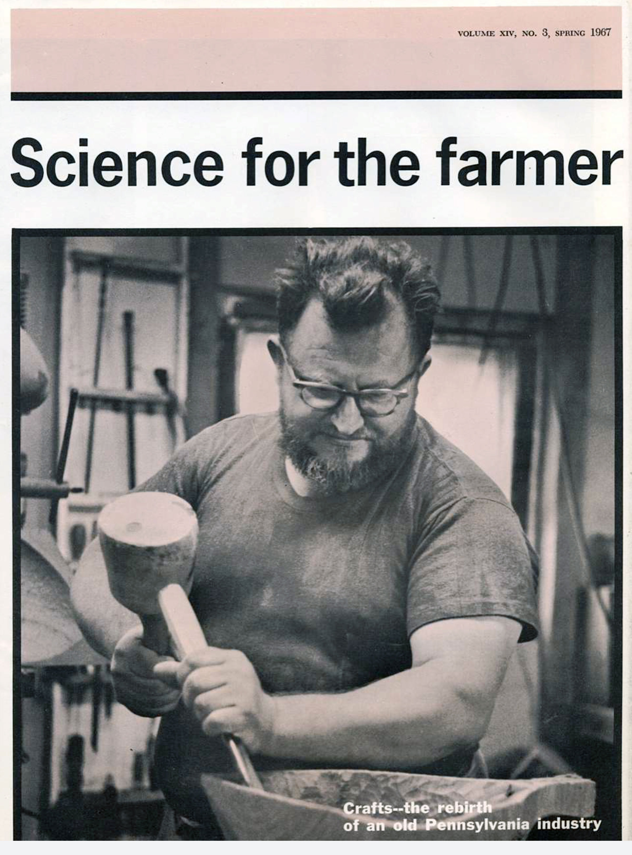 Emil on the cover of Penn State's  Science for the Farmer  (now  Ag Science ) in 1967. Courtesy Penn State University.