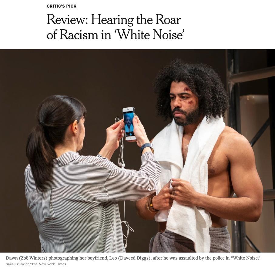 https://www.nytimes.com/2019/03/20/theater/white-noise-review.html?fbclid=IwAR2sK-4NQqvo_lEQgxV0lXATjRzSFhFbiSOtIgGj_pcek4ZvwTmVzbSbNI8