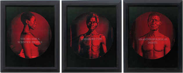 Carrie Mae Weems. A Negroid Type/ You Became a Scientific Profile/ An Anthropological Debate, 1995-1996. C-print with sandblasted text on glass. © Carrie Mae Weems. Courtesy of the artist and Jack Shainman Gallery, New York.