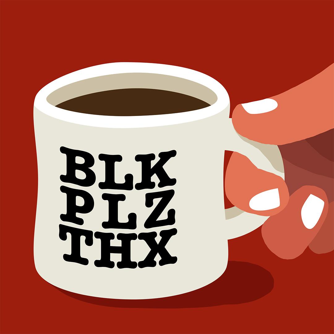 coffee_BLK_PLZ_THX.jpg
