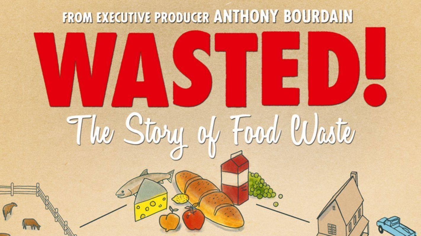 Wasted! The Story of Food Waste [Screening & Director Q&A] - Through the the eyes of chefs like Anthony Bourdain, audiences will see how the world's most influential chefs make the most of every kind of food, transforming what most people consider scraps into incredible dishes that create a more secure food system.