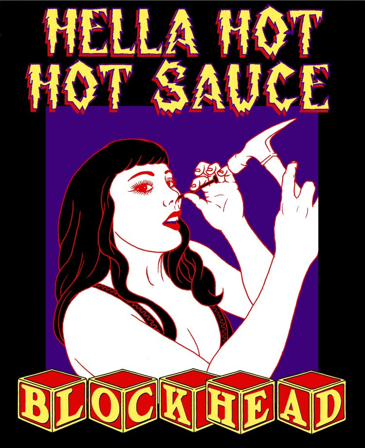 Hella Hot Hot Sauce Blockhead