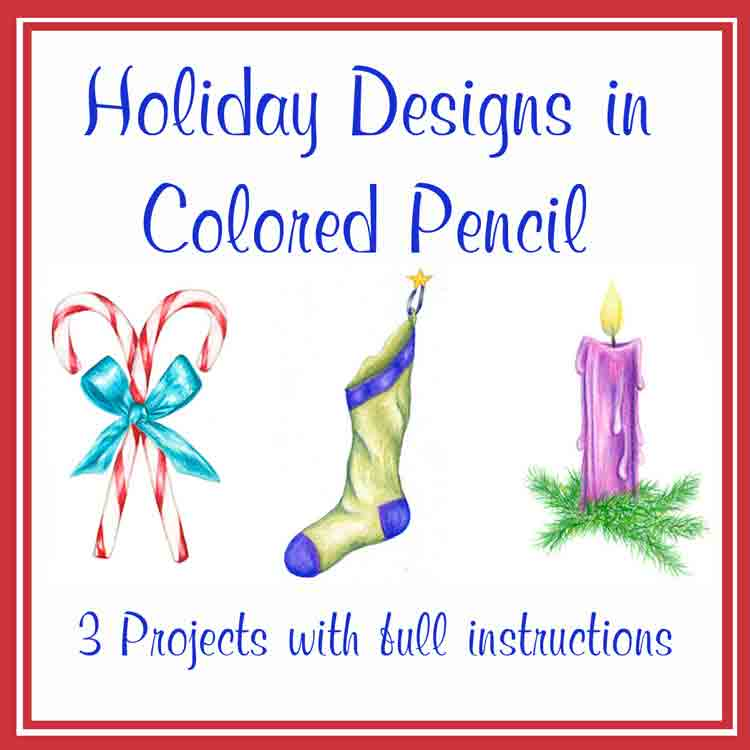 Holiday Designs in Colored Pencil