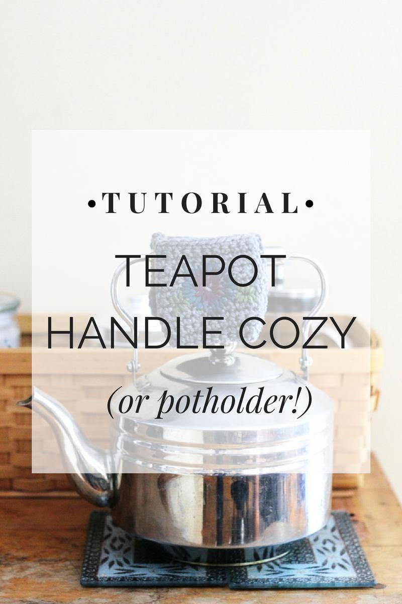 Teapot Handle Cozy or Potholder Tutorial