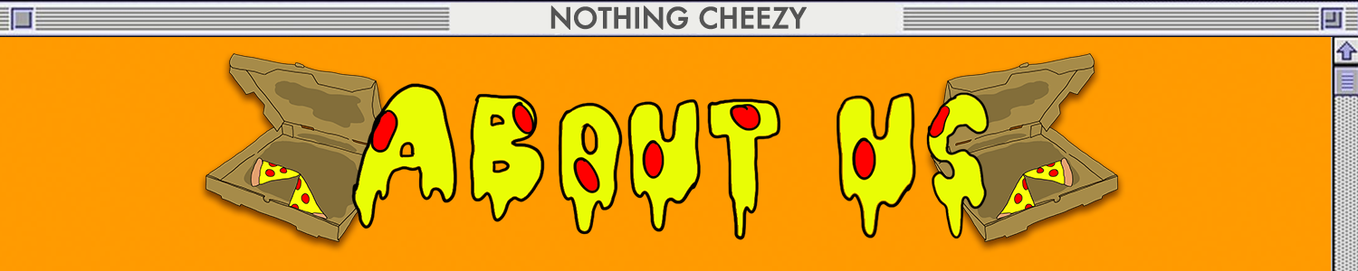516_Show_NothingCheezy_Deck_AboutUs90S.png