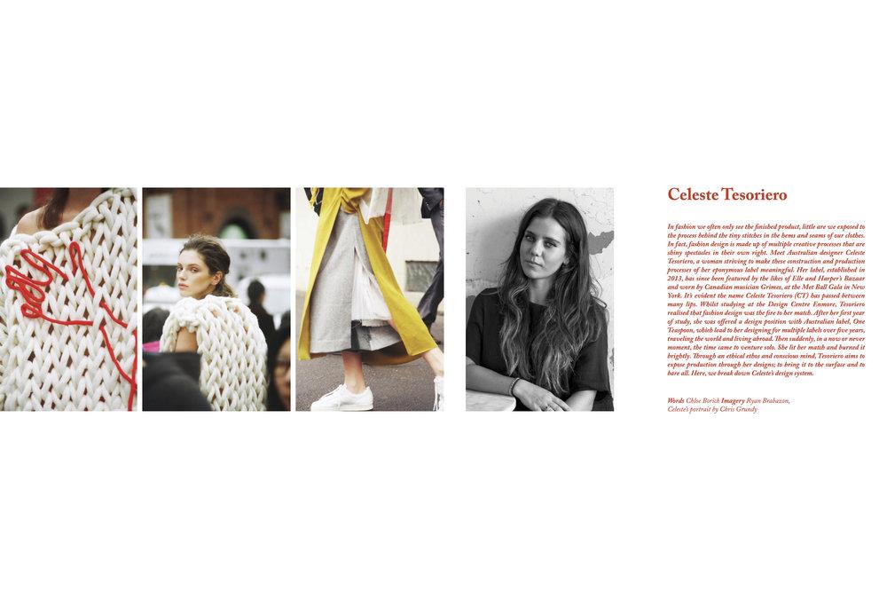 I interviewed Australian fashion designer Celeste Tesoriero for Issue 3 of  Tidal  magazine. We talked creative process, sustainability and inspiration.