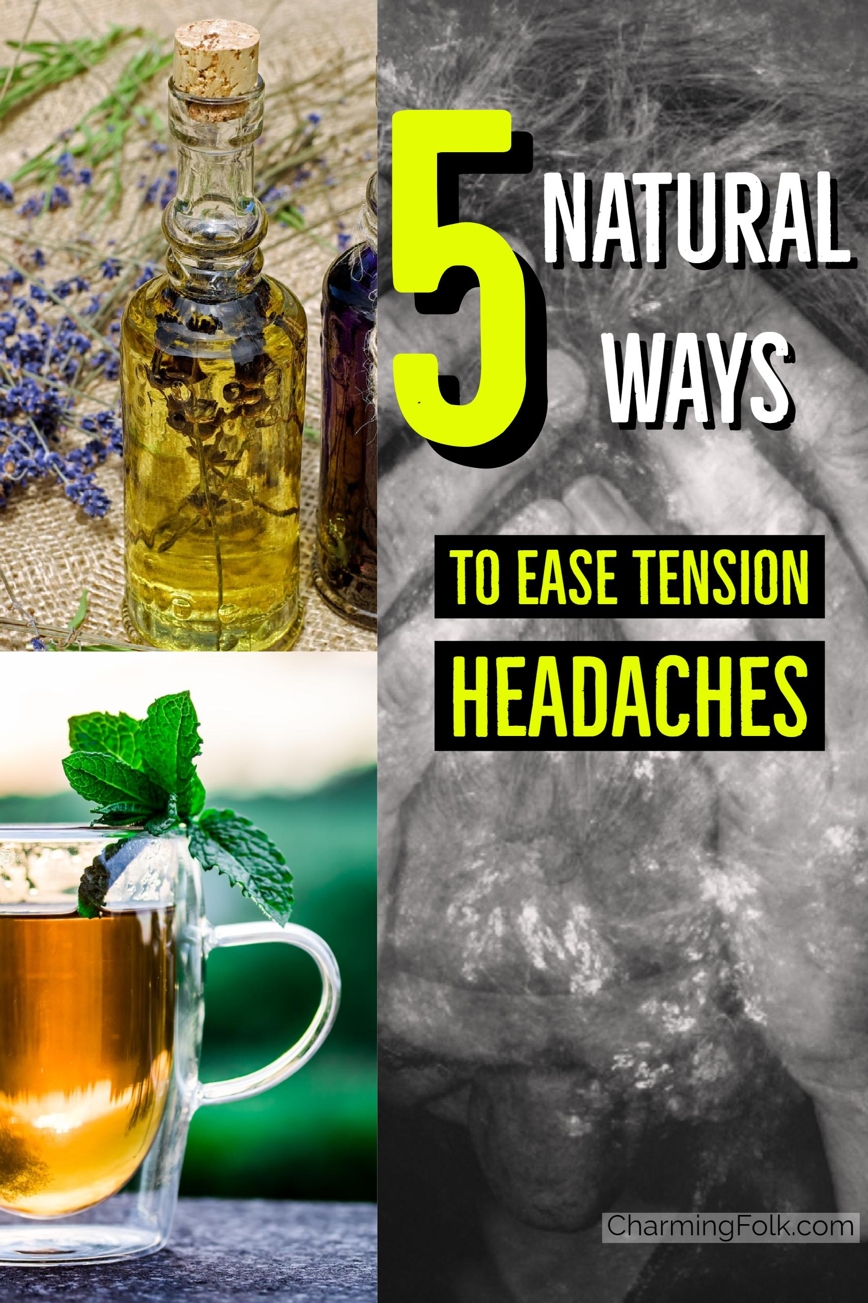 5-natural-simple-ways-to-help-aid-tension-headaches.jpg