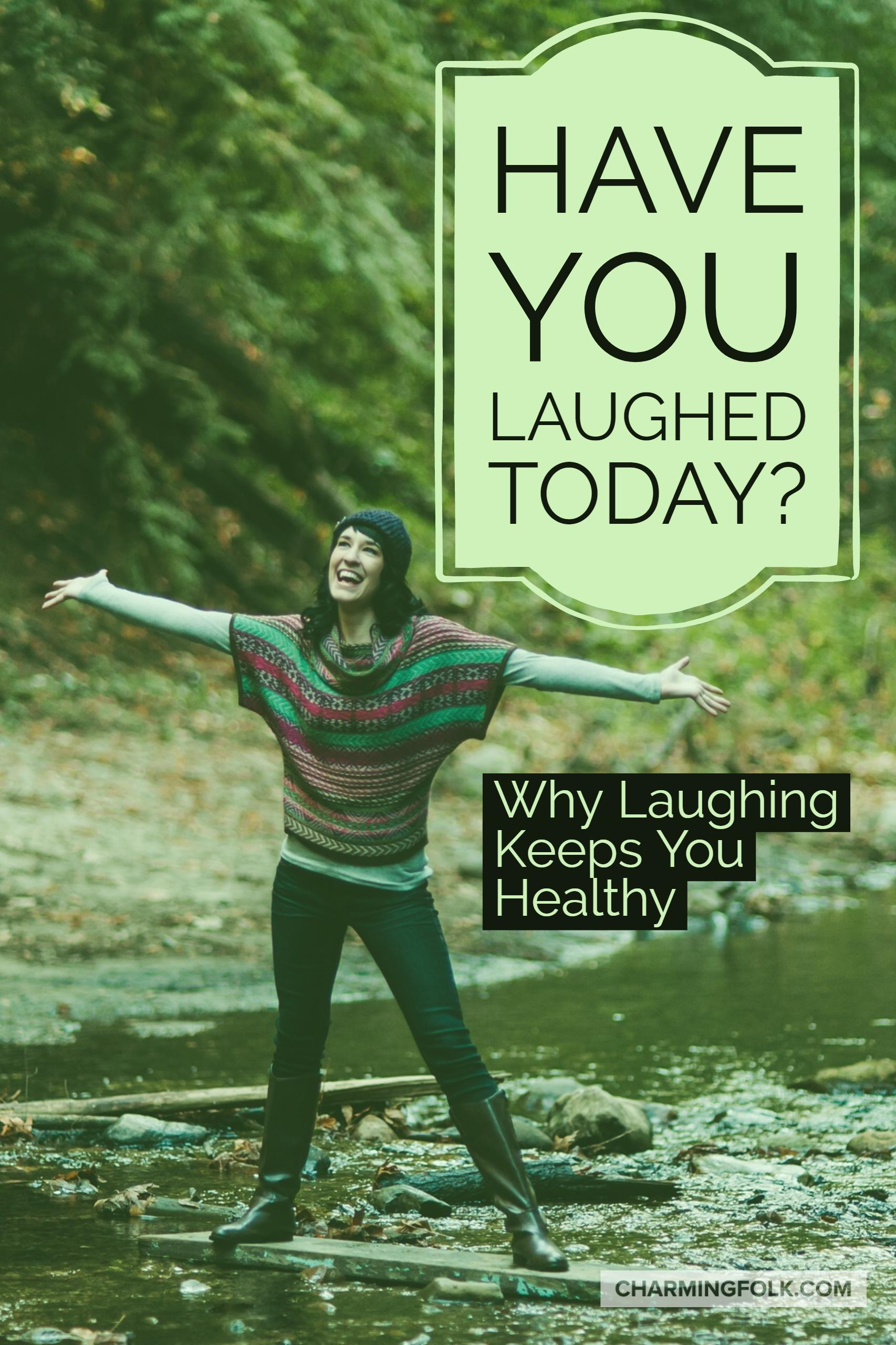 have-you-laughed-today-why-laughing-is-healthy-charmingfolk-pinterest.jpg