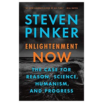 #3 – ENLIGHTENMENT NOW BY STEVEN PINKER