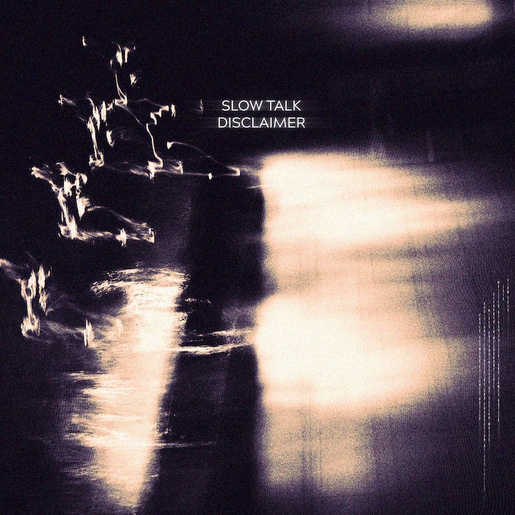 Disclaimer single artwork by Slow Talk