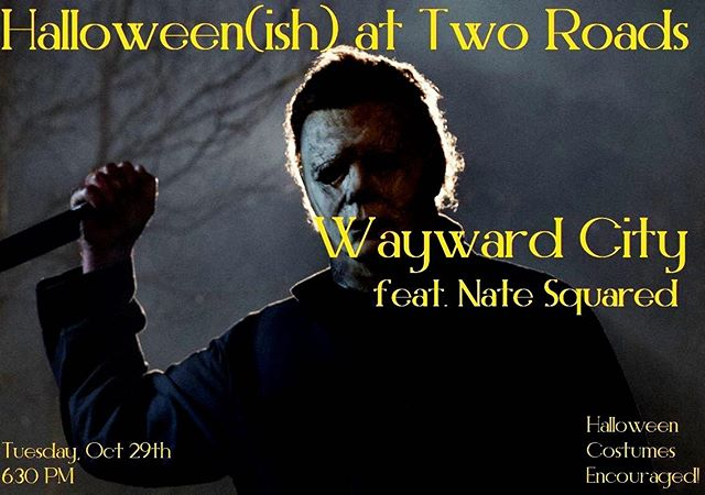 Do you like beer and Halloween? Do you like mixing your beer with Halloween? Cool, then make sure you get yourself out to @tworoadsbrewing Tuesday the 29th to come celebrate our 3rd annual Wayward Halloween bash! We'll be joined by our buds in @natesquared for a fun night of spooky music? Also...you should most definitely be wearing a costume! . . . . . #pumpkins #creepy #trickortreat #costume #party #autumn #fall #newengland #drinklocal #instabeer #beerporn #beerlovers #tworoadsbrewery #connecticut  #rock #instamusic #musicians #songwriter #musician #guitar #band #guitarist #guitar #newmusic