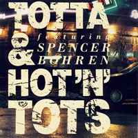 Totta & Hot'n'Tots featuring Spencer Bohren (1989)